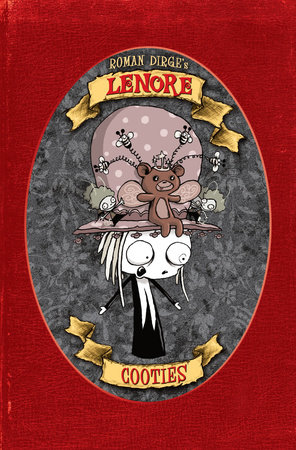 Lenore: Cooties (Color Edition) by Roman Dirge
