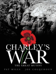 Charley's War (Vol. 7): The Great Mutiny