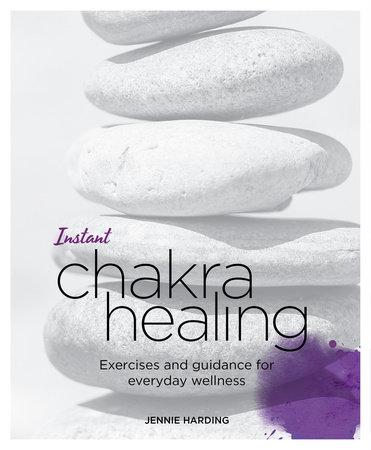 Instant Chakra Healing by Jennie Harding