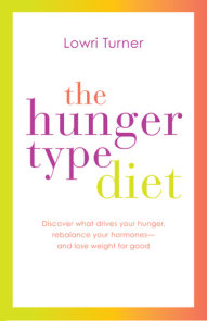 The Hunger Type Diet