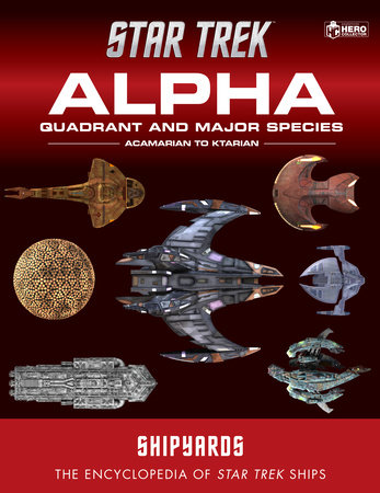 Star Trek Shipyards: Alpha Quadrant and Major Species Volume 1 by