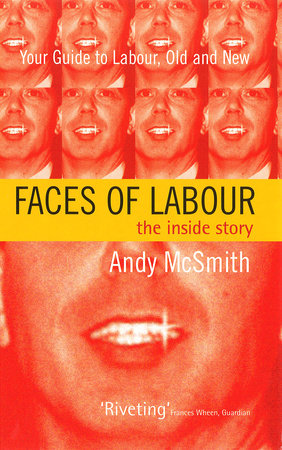 Faces of Labour by Andy McSmith