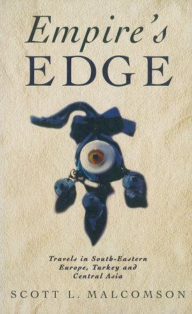 Empire's Edge by Scott L. Malcolmson