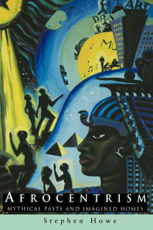 Afrocentrism by Stephen Howe