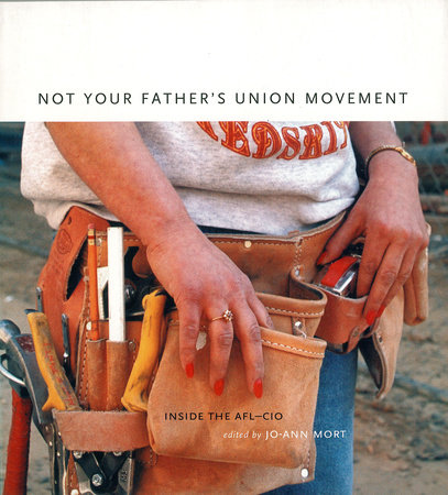 Not Your Father's Union Movement by
