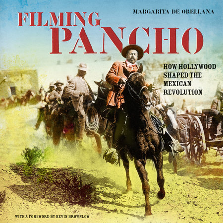Filming Pancho by Margarita De Orellana