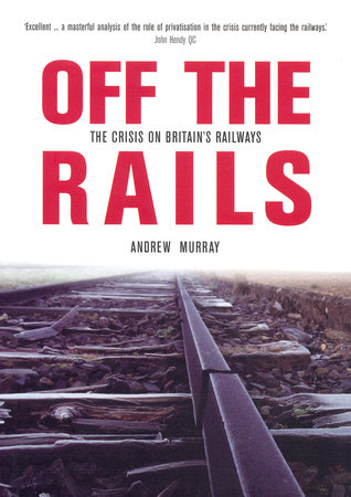 Off the Rails by Andrew Murray