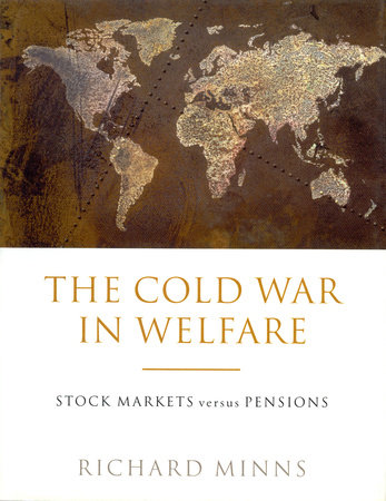 The Cold War in Welfare by Richard Minns