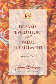 Dreams, Evolution, and Value Fulfillment, Volume Two