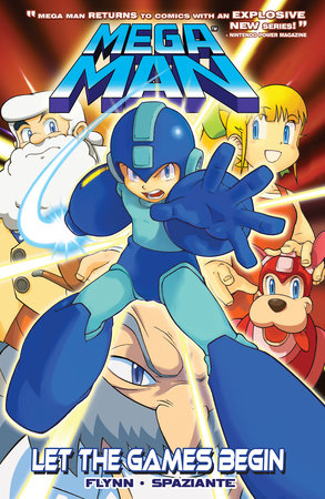 Mega Man 1: Let the Games Begin by Ian Flynn, Illustrated by Partick 'SPAZ' Spaziante