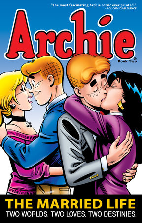 Archie: The Married Life Book 2 by Paul Kupperberg