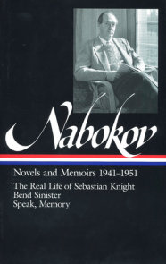 Vladimir Nabokov: Novels and Memoirs 1941-1951 (LOA #87)