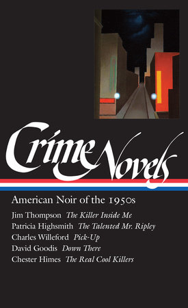 Crime Novels: American Noir of the 1950s (LOA #95) by
