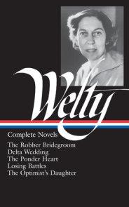 Eudora Welty: Complete Novels (LOA #101)