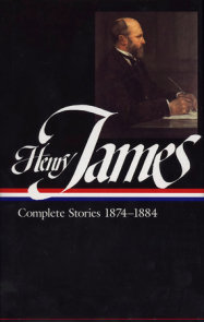 Henry James: Complete Stories Vol. 2 1874-1884 (LOA #106)