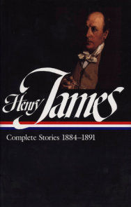 Henry James: Complete Stories Vol. 3 1884-1891 (LOA #107)