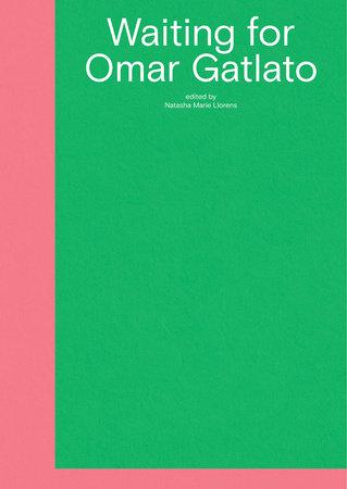 Waiting for Omar Gatlato by
