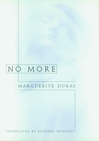 No More by Marguerite Duras