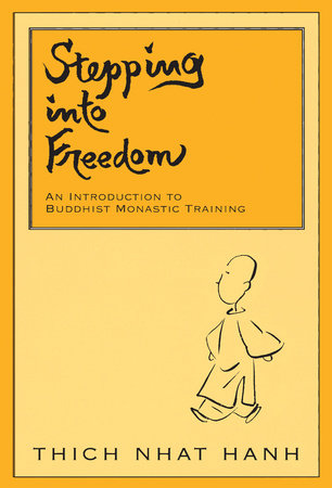 Stepping into Freedom by Thich Nhat Hanh