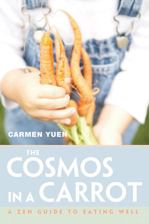The Cosmos in a Carrot by Carmen Yuen