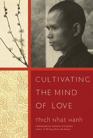 Cultivating the Mind of Love by Thich Nhat Hanh