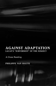 Against Adaptation