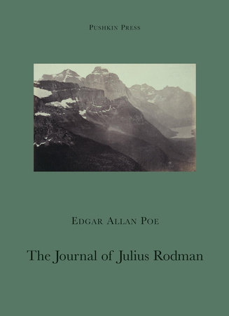 The Journal of Julius Rodman by Edgar Allan Poe