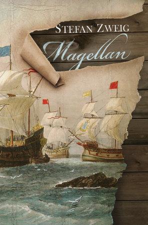 Magellan by Stefan Zweig