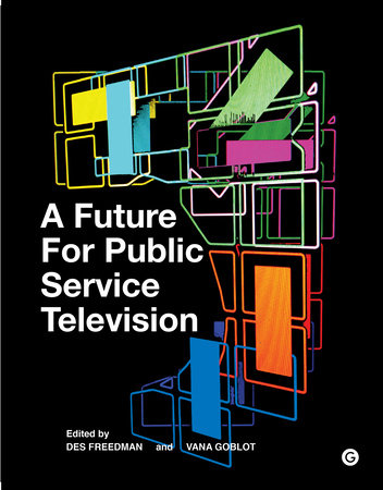 A Future for Public Service Television by