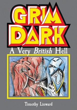 Grimdark by Tim Linward