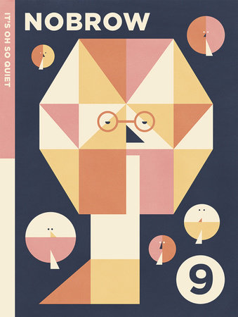 NOBROW 9: It's Oh So Quiet by Various