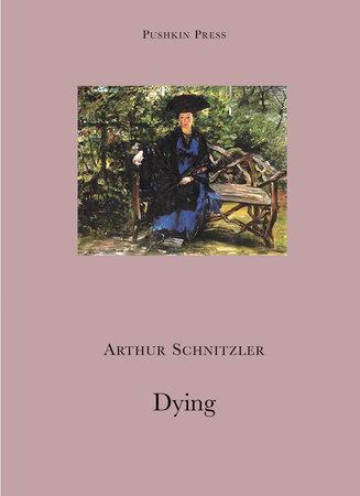 Dying by Arthur Schnitzler