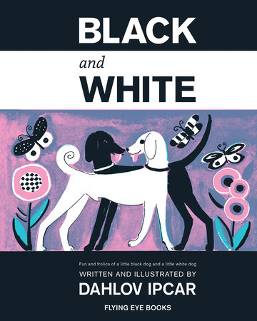 Black And White by Dahlov Ipcar
