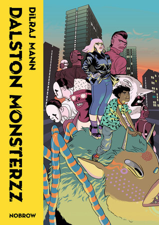 Dalston Monsterzz by