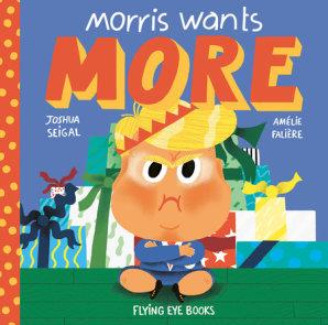 Morris Wants More