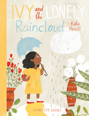 Ivy and the Lonely Raincloud by Katie Harnett