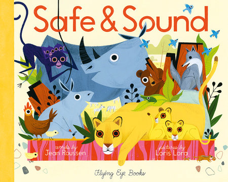Safe & Sound by Jean Roussen