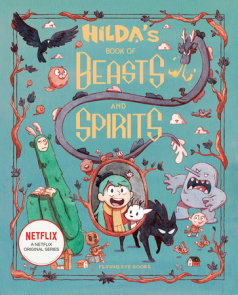Hilda's Book of Beasts and Spirits