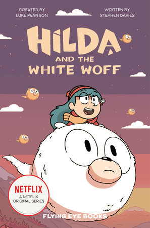 Hilda and the White Woff by Luke Pearson and Stephen Davies