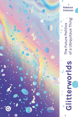 Glitterworlds by Rebecca Coleman