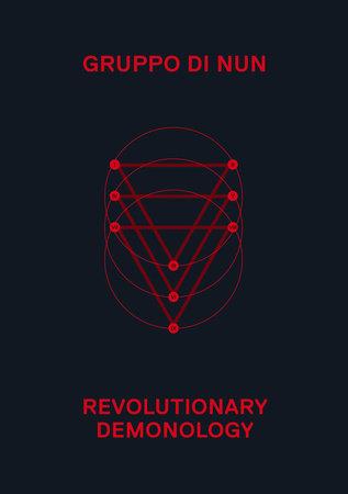 Revolutionary Demonology by Gruppo di Nun