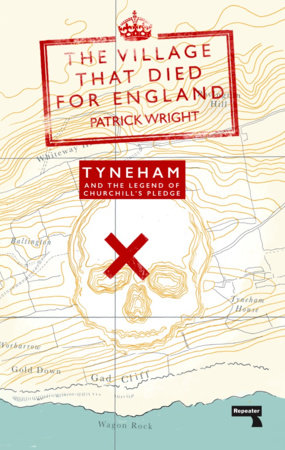 The Village That Died for England by Patrick Wright