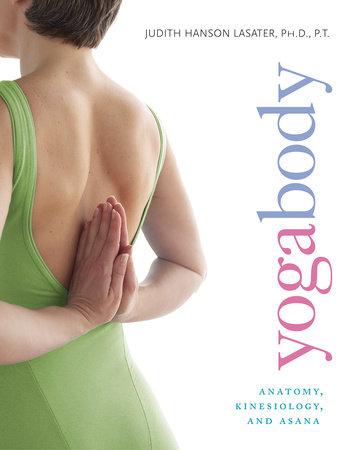 Yogabody by Judith Hanson Lasater