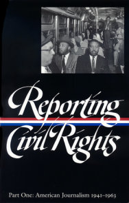 Reporting Civil Rights Vol. 1 (LOA #137)