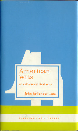 American Wits: An Anthology of Light Verse by