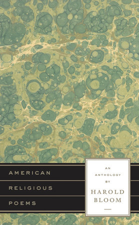 American Religious Poems: An Anthology by Harold Bloom by Harold Bloom