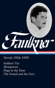 William Faulkner: Novels 1926-1929 (LOA #164)