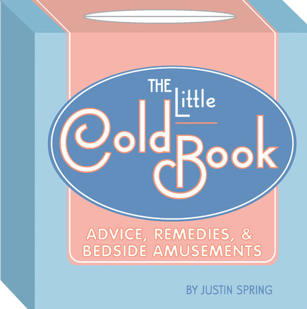 The Little Cold Book by Justin Spring