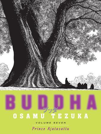 Buddha, Volume 7: Prince Ajatasattu by Osamu Tezuka