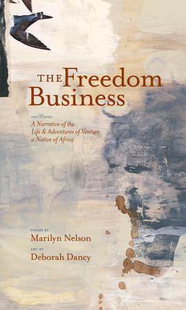Freedom Business by Marilyn Nelson